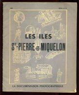 """LES ILES DE ST-PIERRE ET MIQUELON - """"LA DOCUMENTATION PHOTOGRAPHIQUE"""" - POCHETTE DE 12 PHOTOS - ANNEE 1951 - Cultural"""