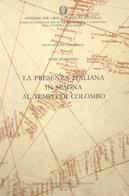 D'Arienzo - La Presenza Italiana In Spagna Al Tempo Di Colombo - Ed. Numerata - Books, Magazines, Comics