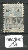 MAC (PORT) Mun 217 Type III - IV  YT 255  Dent 12 * 11 1/2  Ob - Macao