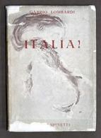 Storia WWII - Gabrio Lombardi - Italia! - 1^ Ed. 1945 - Books, Magazines, Comics