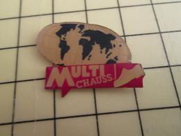Pin812g Pin's Pins / Rare Et De Belle Qualité !!! MARQUES : PLANISPHERE MARCHAND DE CHAUSSURES MULTICHAUSS - Trademarks