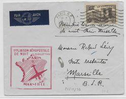 """1939 - ENVELOPPE Par AVION """"1° LIAISON AEROPOSTALE DE NUIT""""  PARIS => MARSEILLE - Poste Aérienne"""