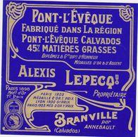 ETIQUETTE (T)  DE PONT L'EVEQUE ALEXIS LEPECQ BRANVILLE - Cheese