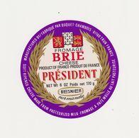 ETIQUETTE (T)  DE BRIE  PRESIDENT  FAB. PAR BUQUET CHAMBOIS 61 Q - Cheese