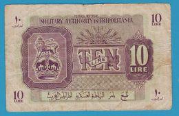 MILITARY AUTHORITY OF TRIPOLITANIA WWII 10 Lire ND (1943) P# P-M4 - Libya