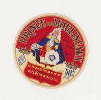 ETIQUETTE (T)  DE CAMEMBERT PRINCE DE MOULINEAUX - Cheese