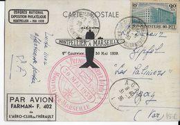 """1939 - CARTE Par AVION """"1° LIAISON POSTALE AERIENNE MONTPELLIER => MARSEILLE"""" - Poste Aérienne"""