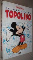 IL MEGLIO DI TOPOLINO -DISNEY  1999 ( 130913) - Boeken, Tijdschriften, Stripverhalen