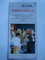 CIBTC. CORPORACIÓN CHINA DE COMERCIO INTERNACIONAL DEL LIBRO (GUOJI SHUDIAN) - CHINA,  80s. SPANISH TEXT. - Asia
