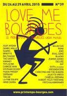 LOVE ME BOURGES Le Printemps De BOURGES Credit Mutuel 18(scan Recto-verso) MB2314 - Publicité