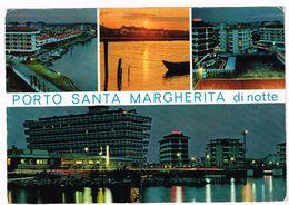 V1971 Caorle (Venezia) - Porto Santa Margherita - Notturno Notte Nuit Night - Panorama Vedute Multipla / Viaggiata 1973 - Italia