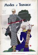 REVUE MODES & TRAVAUX-15 FEVRIER 1933- N° 316-BOUCHERIT- GOLF- ILLUSTRATEUR WECLA- CHOCOLAT MENIER-BLEDINE BEBE-CHAPEAUX - Fashion