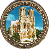 51 REIMS LA CATHÉDRALE 8ème CENTENAIRE MÉDAILLE ARTHUS BERTRAND 2011 EN COULEUR JETON MEDALS TOKEN COINS - Arthus Bertrand