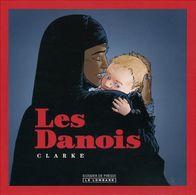 Dossier De Presse - Les Danois - Clarke - Le Lombard - Livres, BD, Revues