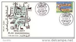FDC ALGERIE ALGER Plan Quadriennal 1974/1977 16/02/74 - Algeria (1962-...)