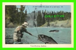 TROIS-RIVIÈRES, QUÉBEC - A GAFF TAKES THE PLACE OF A NET HERE - PECO - CIRCULÉE EN  1941 - BIF FISH - - Trois-Rivières