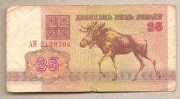 Bielorussia - Banconota Circolata Da 25 Rubli P-6a.1 - 1992 - Bielorussia