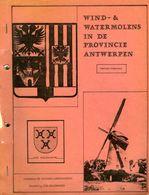 Thema: Molen/moulin - Inventaris Werkdocument 'Wind- En Watermolens In De Provincie Antwerpen' Door Herman Holemans - Histoire