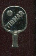 Pin's - Raquette De PING PONG Tennis De Table TIBHAR - Table Tennis