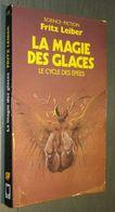 PRESSES POCKET SF 5261 : La Magie Des Glaces (Le Cycle Des épées) //Fritz Leiber - EO Juin 1987 - Presses Pocket