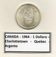 Canada - 1964 - 1 Dollaro - Charlottetown - Quebec - Argento - (MW1176) - Canada