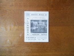 ALHAMBRA MUSIC-HALL ALBERT BEAUVAIS ET JULES BORKON PRESENTENT LA GRANDE REVUE DE JEAN VALMY DE LA MADELEINE A LA BASTIL - Programmes