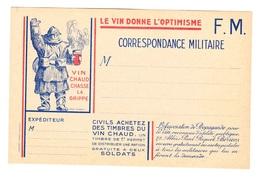 Carte Postale En Franchise Militaire - 1939 1945 - Vin Donne L'optimisme - Chaud Chasse La Grippe - Recette Biterroise - Cartes De Franchise Militaire