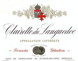 1 Etiquette Ancienne De VIN - CLAIRETTE DU LANGUEDOC - MEDAILLE D'OR PARIS 1960 - ST FELIX DE LODEZ - Languedoc-Roussillon