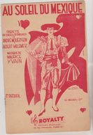 (GB21) AU SOLEIL DU MEXIQUE , 2 Em Recueil  , De ALBERT WILLEMETZ , Musique MAURICE YVAIN - Scores & Partitions
