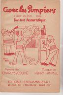 (GB21) AVEC LES POMPIERS  , Fox Trot Humoristique , Paroles CHARLYS & COUVE  Musique HENRY HIMMEL - Scores & Partitions