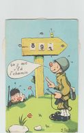 J. Gschwind - Carte à Système 3 Disques Compteur - Humour - Bidasse - Militaria - ça Y Est V'là L' Chemin - Autres Illustrateurs