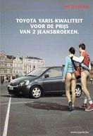 CPM Publicitaire, Toyota YARIS , Toutes Les Qualités De La Yaris Pour Le Prix De Deux Jeans, Pin Up En String - Advertising