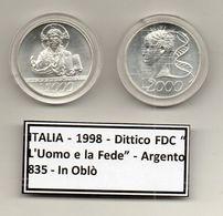 """Italia - 1998 - Dittico FDC """" L'Uomo E La Fede """" -  Argento 835 - In Oblò - (MW1187) - 2 000 Lire"""