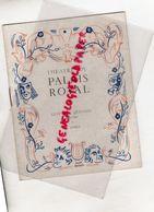 75- PARIS-PROGRAMME THEATRE PALAIS ROYAL-GUSTAVE QUINSON-ALICE TISSOT-VIVIANE GOSSET-EN FERMANT LES YEUX-MIRANDE-BERLAND - Programs