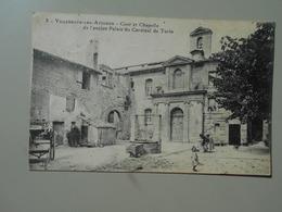 GARD VILLENEUVE LES AVIGNON  COUR ET CHAPELLE DE L'ANCIEN PALAIS DU CARDINAL DE TURIN - Villeneuve-lès-Avignon
