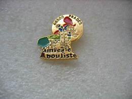 Pin's De L'Amicale Bouliste De PRADES (66500). Club De Pétanque - Bowls - Pétanque