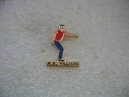 Pin's Du Club De Pétanque De L'AS Villiers - Bowls - Pétanque