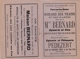 Fouras Les Bains (17) Petit Horaire Trains Et Marées 1908 Offert Par Maison Bernard épicerie Pedezert  Pub Motricine - Europe