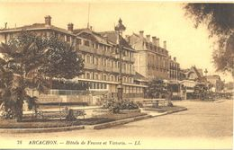 France - Gironde - Arcachon - Hôtels De France Et Victoria - Levy Neurdein Nº 78 - 4684 - Arcachon