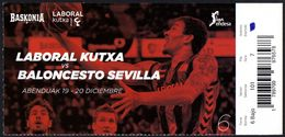 BASKETBALL - SPAIN - ENTRANCE TICKET - LIGA ENDESA: CAJA LABORAL BASKONIA Vs. BALONCESTO SEVILLA - Sports