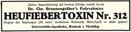 Original-Werbung/ Anzeige 1927 - DR.BRUNNENGRÄBER'S HEUFIEBERTOXIN 312 / UNIVERSITÄTS-APOTHEKE ROSTOCK - Ca. 100 X 25 Mm - Werbung