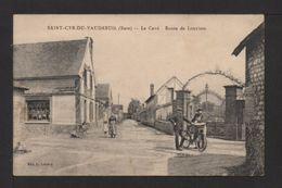 CPA. Dépt.27. SAINT-CYR-DU-VAUDREUIL . La Cavé . Route De Louviers . Animation . - France