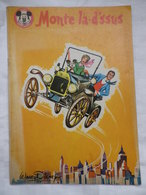 MONTE LA D'SSUS Serie Mickey Walt Disney 1962 - Disney