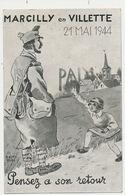Marcilly En Villette 21 Mai 1944 Signée Ramy Paix Pensez à Son Retour Soldat Guerre  Imp. Aulard Paris Kermesse - Frankreich
