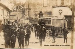 Guerre 14/18  LA GUERRE : Autobus Parisien Servant Au Ravitaillement - Guerre 1914-18