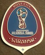 Pin FIFA 2018 Host Cities Saransk - Football