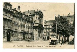 CPA 54 Meurthe Et Moselle Nancy La Place Saint-Jean Et Le Temple Protestant Animé - Nancy