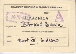1271   SLOVENIJA  SNG   OPERA  IZKAZNICA   1979 - Merchandising