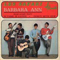 -- LES SAFARI - BARBARA ANN Le Best-Seller De L'Amérique -- - Rock