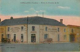 85 : Challans : Hotel Du Chemin De Fer - Challans